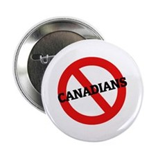 """Anti-Canadians 2.25"""" Button (10 pack)"""