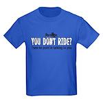 You Don't Ride? (Snowmobile) Kids Dark T-Shirt