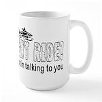 You Don't Ride? (Snowmobile) Large Mug