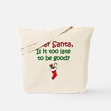 Santa Too Late Tote Bag