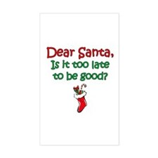 Santa Too Late Rectangle Decal