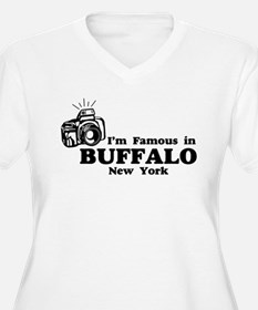 I'm Famous in Buffalo New York T-Shirt
