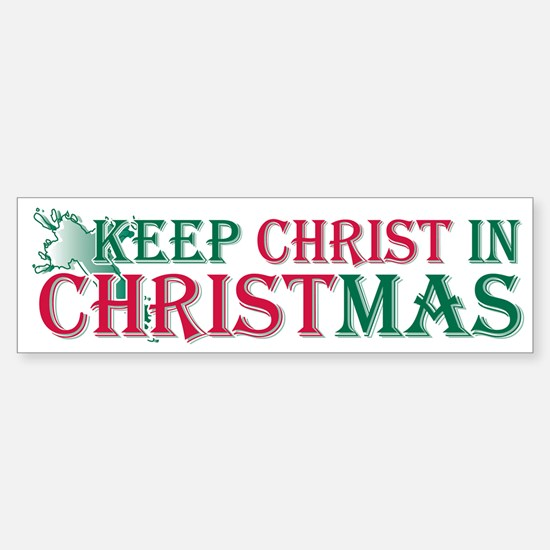 Keep Christ Cross Bumper Bumper Bumper Sticker