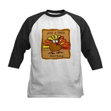 Just a Little Turkey Thanksgi Tee