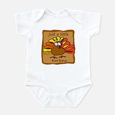 Just a Little Turkey Thanksgi Infant Bodysuit
