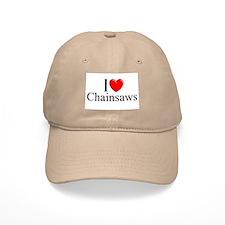 """I Love (Heart) Chainsaws"" Baseball Cap"