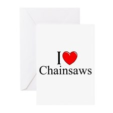 """""""I Love (Heart) Chainsaws"""" Greeting Cards (Pk of 1"""