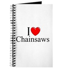 """I Love (Heart) Chainsaws"" Journal"