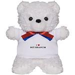 I Love SGT. BRANUM Teddy Bear