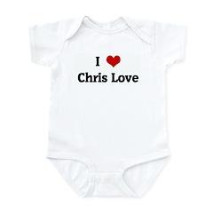 I Love Chris Love Infant Bodysuit