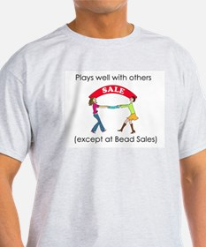 Plays well with others... T-Shirt