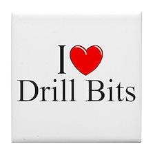 """I Love (Heart) Drill Bits"" Tile Coaster"