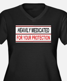 HEAVILY MEDICATED FOR YOUR PROTECTION Women's Plus