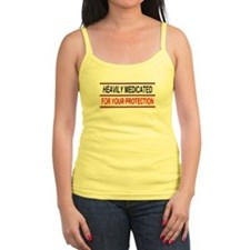HEAVILY MEDICATED FOR YOUR PROTECTION Ladies Top