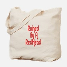 Ruined By RedHead Tote Bag
