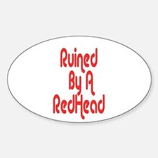 Ruined By RedHead Oval Sticker (10 pk)
