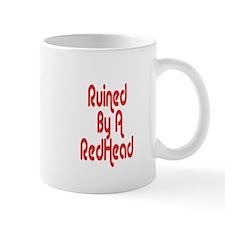 Ruined By RedHead Small Mug