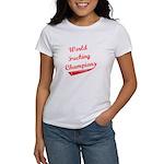 World Fucking Champions, Red Women's T-Shirt
