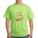 World Fucking Champions, Red Green T-Shirt