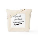 World Fucking Champions, Whit Tote Bag