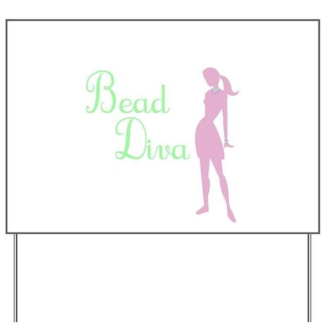 Bead Diva Yard Sign