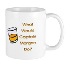 What Would Captain Morgan Do? Mug