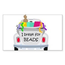 I brake for beads Rectangle Decal