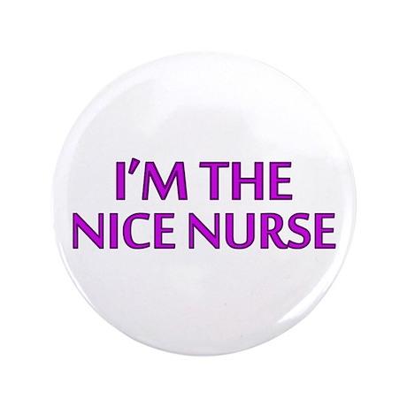 "Pink Nice Nurse 3.5"" Button"