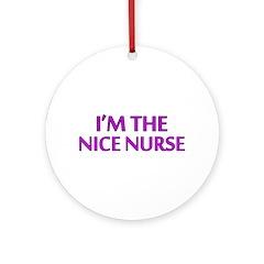 Pink Nice Nurse Ornament (Round)