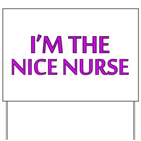 Pink Nice Nurse Yard Sign