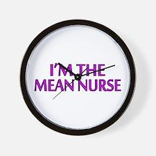 I'm The Mean Nurse Wall Clock