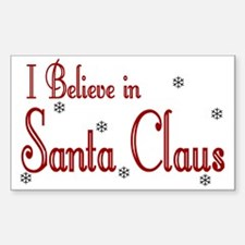 I Believe In Santa Claus Rectangle Decal