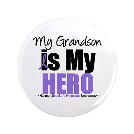 "My Grandson is My Hero (HL) 3.5"" Button"