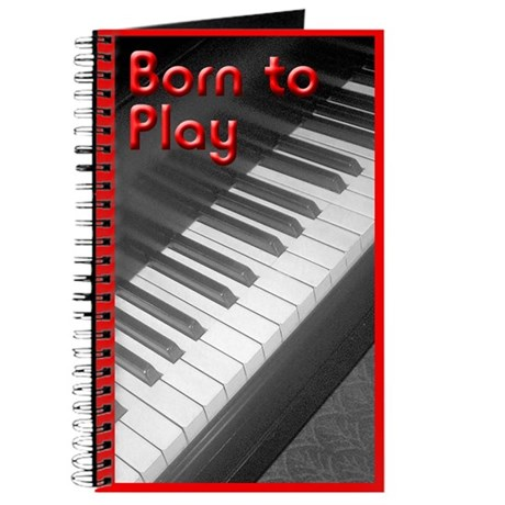Born to Play Piano Journal
