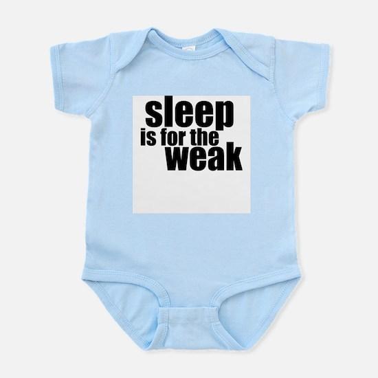 sleep is for the weak - wht Body Suit