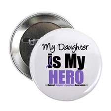 "My Daughter is My Hero (HL) 2.25"" Button"