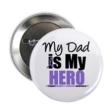 "My Dad is My Hero 2.25"" Button"