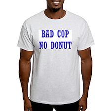Bad Cop No Donut Ash Grey T-Shirt