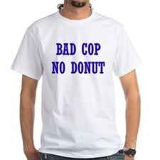 Bad Cop No Donut Shirt