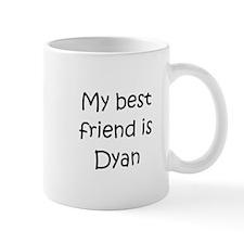 Funny Dyan Mug