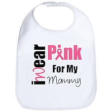 I Wear Pink (Mommy) Bib