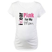 I Wear Pink (Mom) Shirt