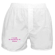 Walk in memory of Alyssa Boxer Shorts