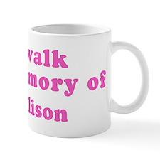 Walk in memory of Allison Mug