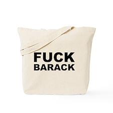 FUCK BARACK Tote Bag