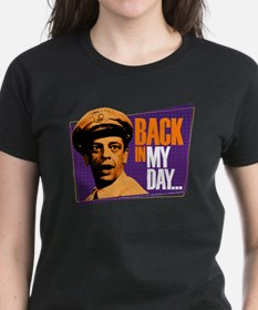 Back in my Day Tee