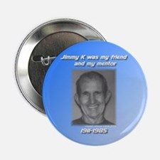 my friend and mentor Button