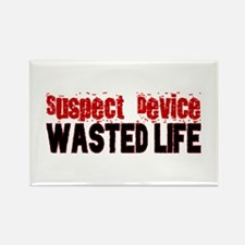 SUSPECT DEVICE wasted life Rectangle Magnet