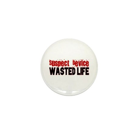 SUSPECT DEVICE wasted life Mini Button