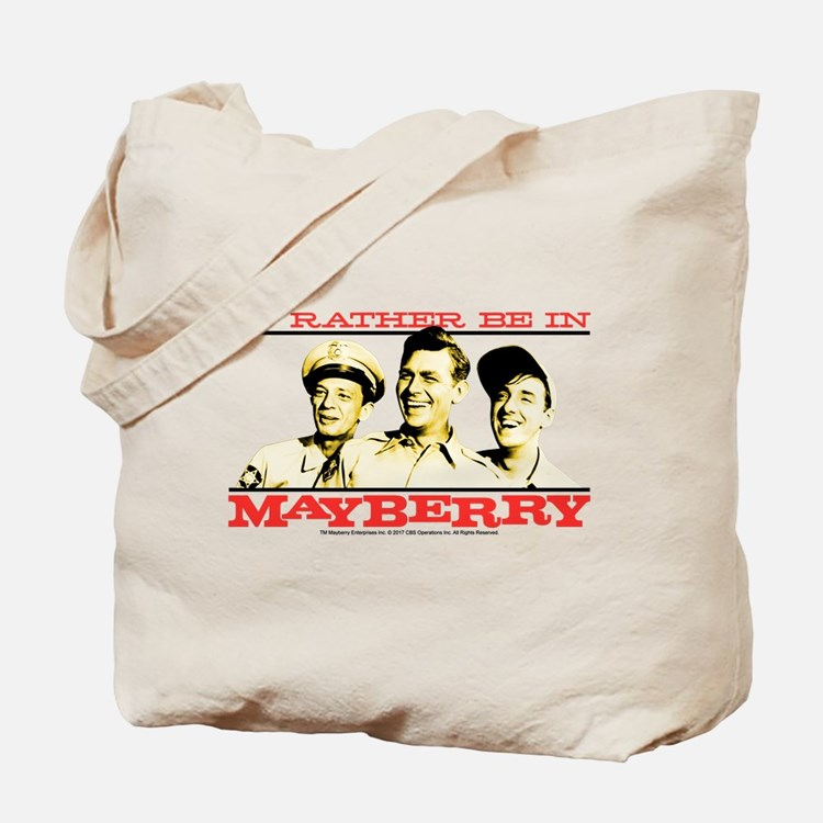 Rather Be in Mayberry Tote Bag